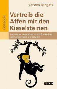 Vertreib die Affen mit den Kieselsteinen von Carsten Bangert